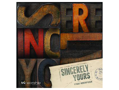 Tru Sincerely Yours Media Pack